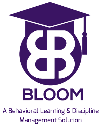 Introducing BLOOM – A Digital Behavioral Learning and Discipline Management Solution